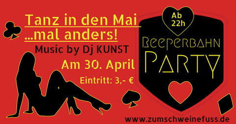 Tanz in den Mai mal anders...REEPERBAHN-PARTY